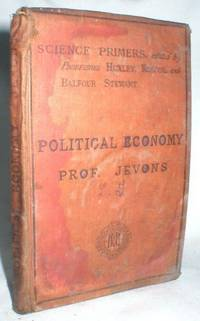 Political Economy (Science Primers) Third Edition