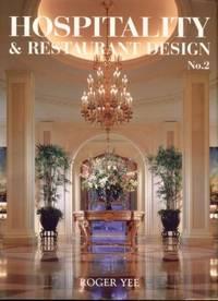Hospitality & Restaurant Design, No. 2
