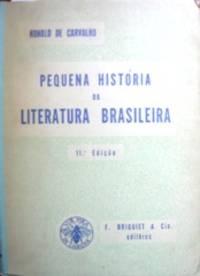 image of Pequeña história da literatura brasileira. 11. Edição.