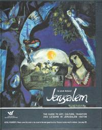 In and About Jerusalem. The guide to art, culture, tradition and leisure in 1997/98