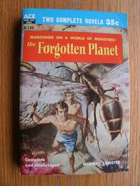 The Forgotten Planet / Contraband Rocket # D-146 by  Murray / Lee Correy aka G. Harry Stine Leinster - Paperback - First edition first printing - 1956 - from Scene of the Crime Books, IOBA (SKU: biblio10958)