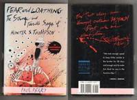 FEAR and LOATHING.  The Strange and Terrible Saga of Hunter S. Thompson