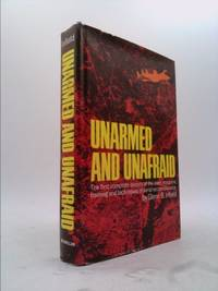 Unarmed and unafraid