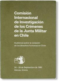image of Comisión Internacional de Investigación de los Crímenes de la Junta Militar en Chile: Audiencia sobre la violación de los derechos humanos en Chile, 24 - 26 de Septiembre de 1982, Atenas, Grecia