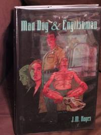 Mad Dog and Englishman  - Signed