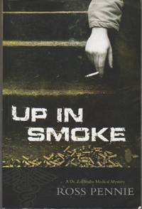 Up in Smoke.  A Dr. Zol Sabo Medical Mystery