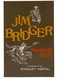 Jim Bridger, Mountain Man: A Biography