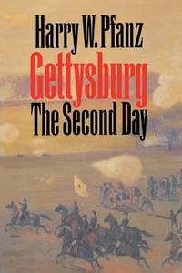 Gettysburg--The Second Day by Harry W. Pfanz - 1987