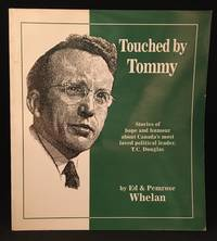 Touched by Tommy; Stories of hope and humour in the words of men and women whose lives Tommy Douglas touched