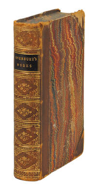 The Miscellaneous Works in prose and verse of Sir Thomas Overbury, Knt. Now first collected. Edited with notes, and a biographical account of the author, by Edward F Rimbault, LL.D.