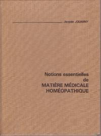 Notions essentielles de matière médicale homéopathique