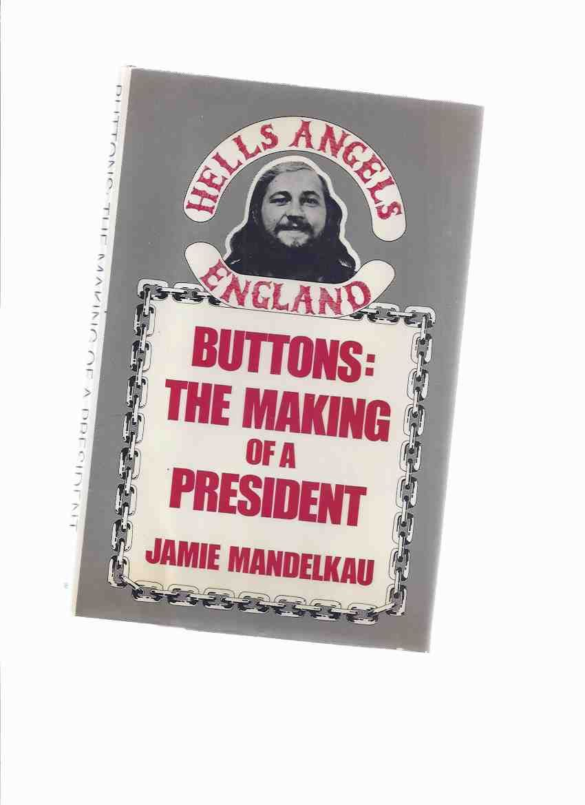 Buttons: The Making of a President: Hell's Angels England