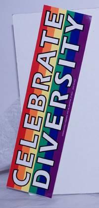 image of Celebrate Diversity [rainbow bumper sticker]