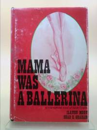 image of Mama was a ballerina,