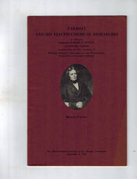 image of Faraday and His Electrochemical Researches ; an Address By Professor Robert S. Hutton of Cambridge, England Commemorating the 100th Anniversary of Michael Faraday's Discovery of the Fundamental Principles of Electrochemistry