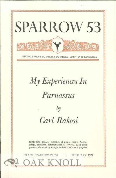 (Santa Barbara, CA): Black Sparrow Press, 1977. self paper wrappers. Black Sparrow Press. 8vo. self ...