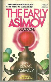 image of EARLY ASIMOV Book One