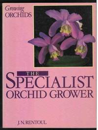 GROWING ORCHIDS The Specialist Orchid Grower