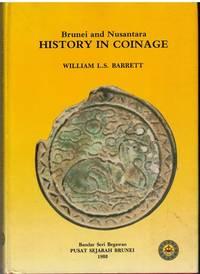 Brunei and Nusantara: History in Coinage