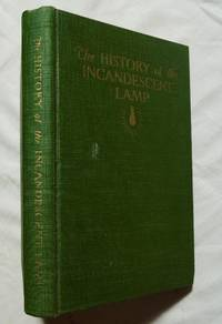 History of the Incandescent Lamp; Howell; Schroeder 1927 Schenectady