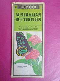 AUSTRALIAN BUTTERFLIES [folding poster] Can You Name That Butterfly? A Guide for Field, School or Garden with 250 Illustrations in Colour.