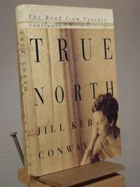 True North: A Memoir