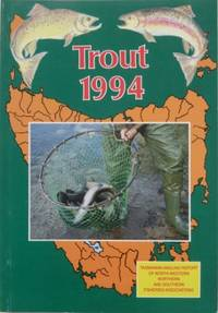 TROUT 1994. Tasmanian Angling Report of North-Western, Northern and Southern Fisheries Associations.