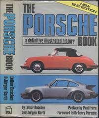 The Porsche Book - A Definitive Illustrated History.