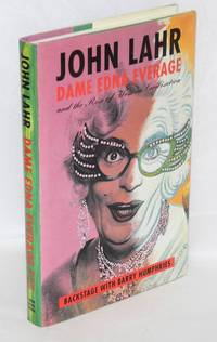 Dame Edna Everage; and the rise of western civilization;* backstage with Barry Humphries