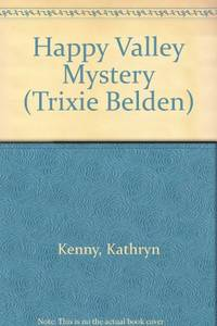 image of Happy Valley Mystery (Trixie Belden)