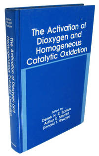 The Activation of Dioxygen and Homogenous Catalytic Oxidation (Language of Science)