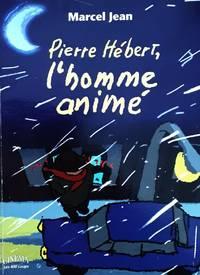 image of Pierre Hébert, l'homme animé