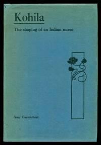KOHILA - The Shaping of an Indian Nurse