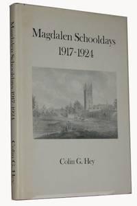 Magdalen Schooldays. 1917-1924