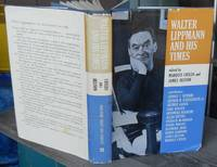 Walter Lippmann And His Times