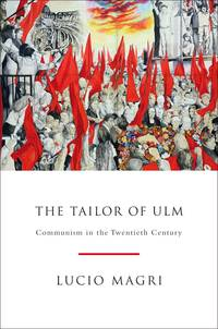 The Tailor of Ulm: Communism in the Twentieth Century