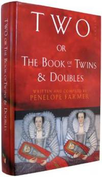 Two; or, The Book of Twins and Doubles: An Autobiographical Anthology