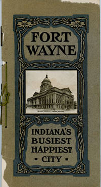 Fort Wayne with Might and Main (cover title: Fort Wayne: Indiana's Busiest Happiest City)