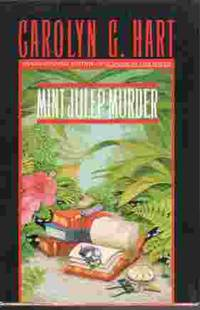 Mint Julep Murder by  Carolyn G Hart - Hardcover - Book Club Edition - 1992 - from Ye Old Bookworm (SKU: 4802)