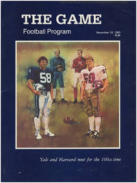 The Game: Football Program: Yale and Harvard meet for the 100th Time (November 19, 1983)