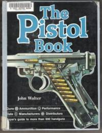 THE PISTOL BOOK