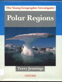 image of Polar Regions - The Young Geographer Investigates
