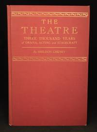 image of The Theatre; Three Thousand Years of Drama, Acting and Stagecraft