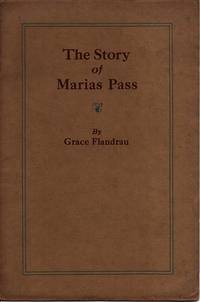 THE STORY OF MARIAS PASS