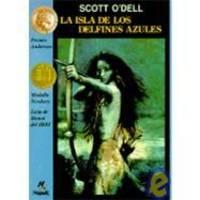 image of La Isla de los Delfines Azules (Spanish Edition)
