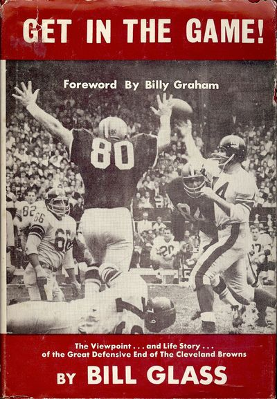 1966. GLASS, Bill. GET IN THE GAME. : Word Books, . 8vo., boards in dust jacket; 150 pages. First Ed...
