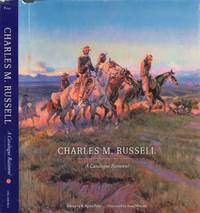 Charles M. Russell: a Catalogue Raisonne