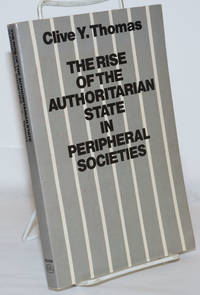 image of The Rise of the Authoritarian State in Peripheral Societies