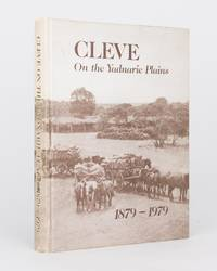 Cleve on the Yadnarie Plains. A Story of the People of the District and their Changing Life-styles during One Hundred Years, 1879-1979