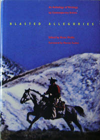 Blasted Allegories; An Anthology of Writings by Contemporary Artists